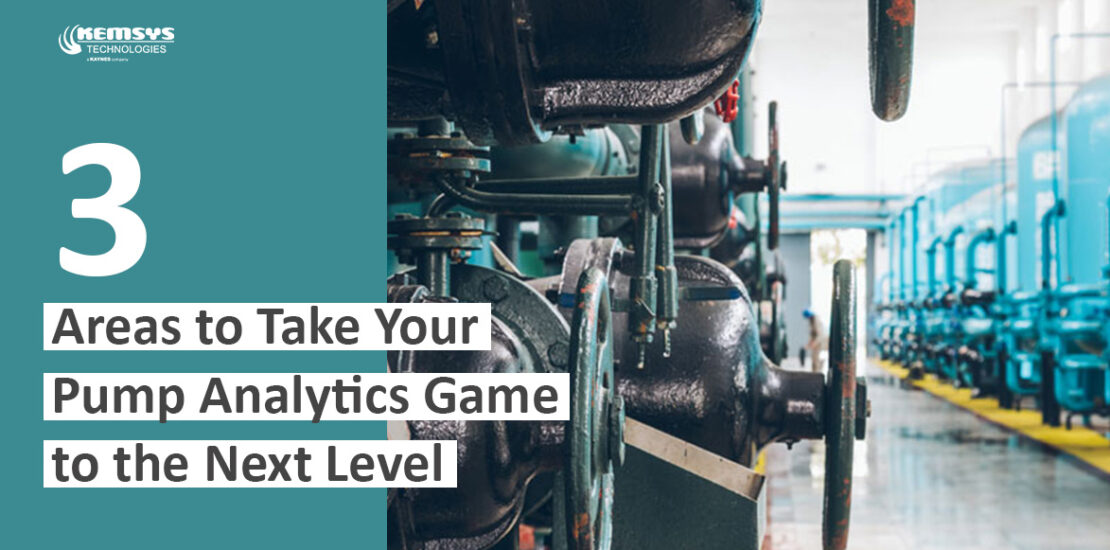 3-Areas-to-take-your-pump-analytics-game-to-the-next-level-Kemsys