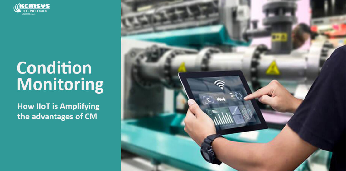 Condition-Monitoring-how-iiot-is-amplifying-the-advantages-of-CM-Blog-by-Kemsys