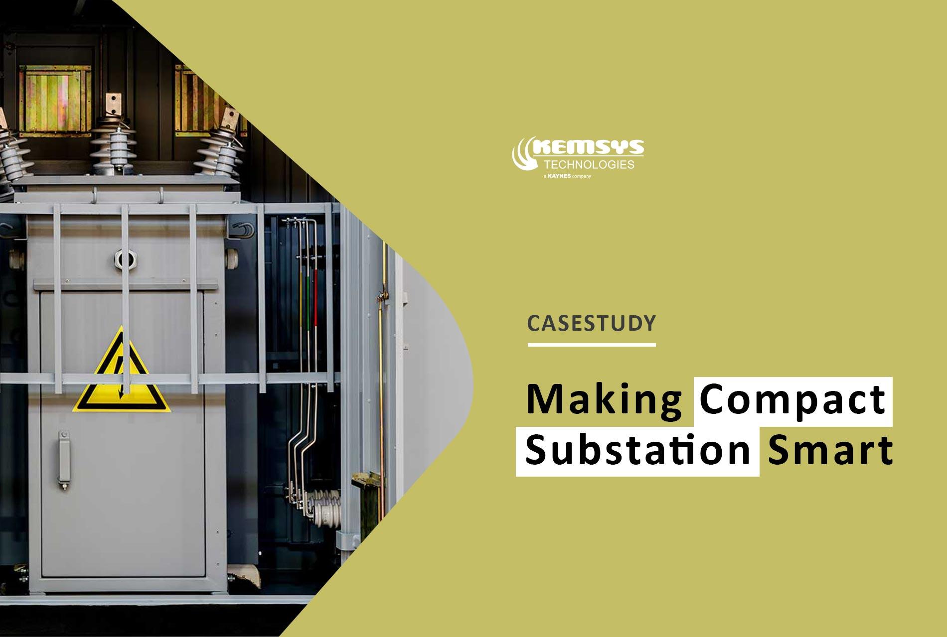 Case-Study-Making-Compact-Substation-Smart-Kemsys